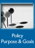 Policy Purpose and Goals